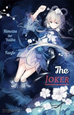 [Kimetsu no Yaiba_Fanfic] The Joker