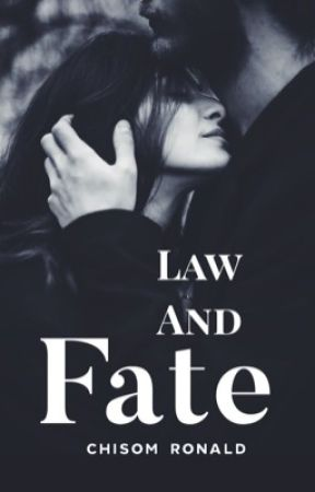 Law and Fate  by Chisom___