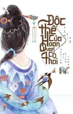 Đọc truyện [P1-Hoàn] Độc Thê Của Hoạn Quan Có Thai - Yên Vĩ Hồ