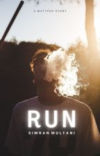 Run Bad Boy Run (2012 - Complete - Unedited) by simranm17