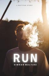 Run Bad Boy Run (2012 - Complete - Unedited) by simranm17