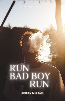 Run Bad Boy Run