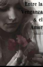 Entre la Venganza & el Amor__•The Vampire Diaries• by Jokii22