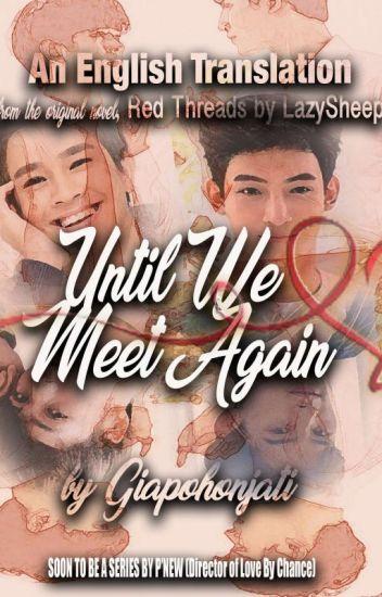 Red Threads / Until We Meet Again (UWMA series) English