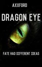 Dragon Eye by AxxFord
