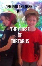 Demigod children #1: The curse of Tartarus by Calypso_loves_leo