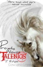 (ENCERRADO) Concurso Literário Novos Talentos 2° Edição  by NovosTalentosOficial