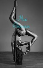 His Dancer (Official) by Exotic_Dancer