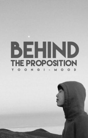 behind the proposition [18+] by yoongi-mood