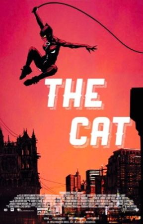 The Cat [CatWoman Story] by KAYxSAVAGE1999