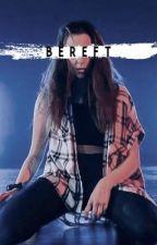 Bereft [Sean and Kaycee] by weirdolewserofficial