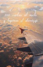 100 cartas al vuelo y lagrimas de aterrizaje  by AriadnaED