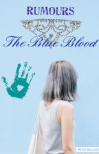 Rumours - The Blue Blood by Kim_Min-Sun