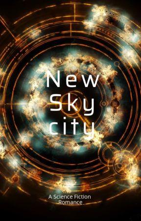 New Sky City - La cité des immortels  by Jeliza-Rose