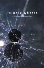 Psionic Ghosts by MaikuFu