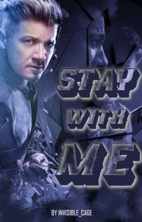 Stay with me || Clint Barton by Invisible_Cage