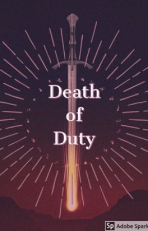 Death of Duty by borntolive22