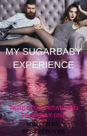 My Sugar Baby Experience by besseypover