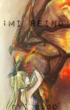 ¡Mi reino! by IIGAGOII