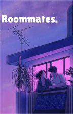 Roommates by kenilkindgirl