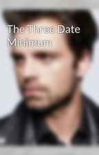 The Three Date Minimum by justsomebucky