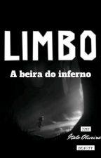 Limbo - A beira do inferno by ToddynhoMafioso