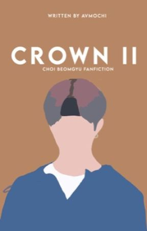 Crown 2 | Choi Beomgyu ✓ by avmochi