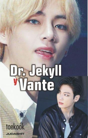 Dr. Jekyll y Vante (taekook)