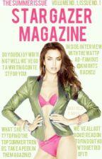 Star Gazer Magazine   Issue #1 by StarGazerMag
