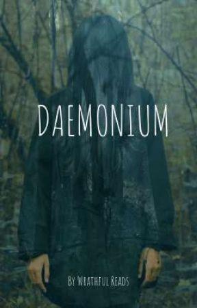 DAEMONIUM  by WrathfulReads
