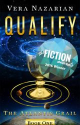 QUALIFY: The Atlantis Grail (Book One) by VeraNazarian