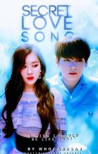 Secret Love Song  by whocaresaj