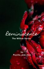 Recollection (The Willow Series) by Psycho_and_Loco