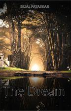 The Dream by SejalPataskar5