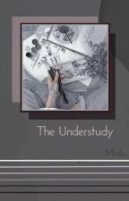 The Understudy [Minlix] by -straycheeze