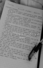 [complete] the swan dive | the first diary - katsudeku by desperatae