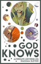 god knows . inazuma eleven by -zeroyon