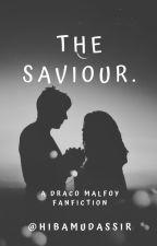 The Saviour. || ✏ || by HibaMudassir