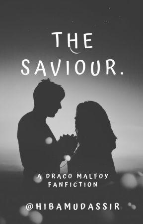 The Saviour. || ✔ || [Under MAJOR Editing.] by HibaMudassir