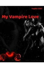 My Vampire Love   by Sophie3265