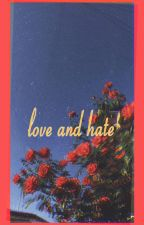 love and hate | YEOSANG by tootiredtodie