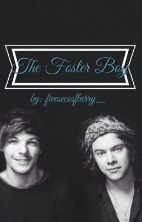The Foster Boy by fivesecsoflarry_