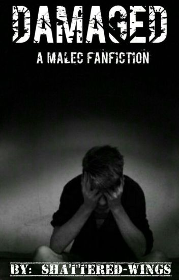 Damaged (A Malec fanfiction)
