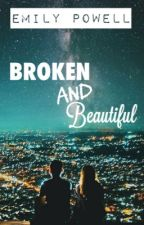 Broken and Beautiful by em_pow