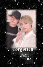FORGOTTEN ABOUT US | YEONGYU FF. ( UNDER HEAVILY EDITING ) by Tempo_Owo