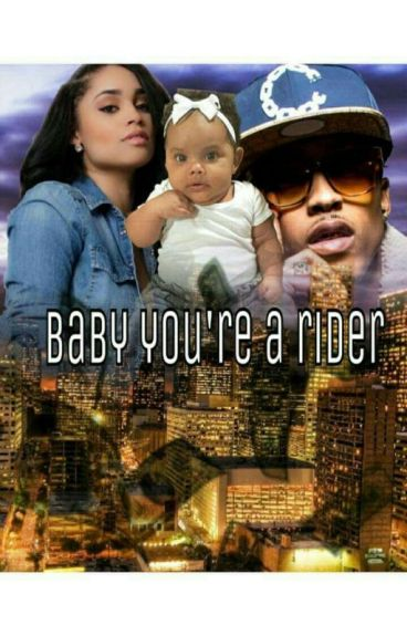 Baby You're A Rider (August Alsina Story)