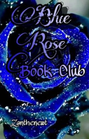 Blue Rose Book Club by zanthenewt