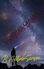 Vampires Creator by AnitsricSamson