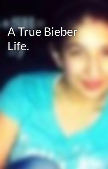 A True Bieber Life.