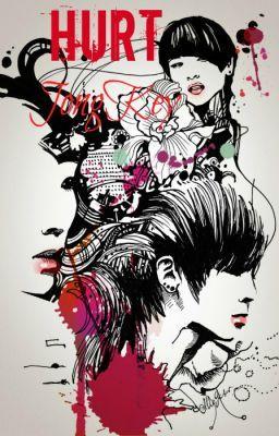 Đọc truyện [Longfic] HURT [JongKey|2Min]